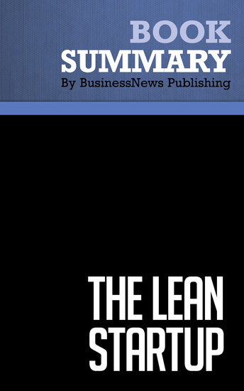 Summary: The Lean Startup - Eric Ries - The Importance of Continuous Innovation to Create Successful Businesses - cover