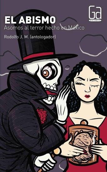 El abismo - Asomos al terror hecho en México - cover