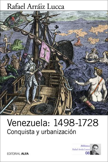 Venezuela: 1498-1728 - Conquista y urbanización - cover