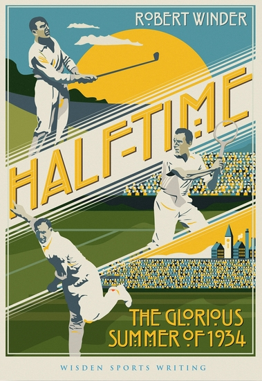 Half-Time - The Glorious Summer of 1934 - cover