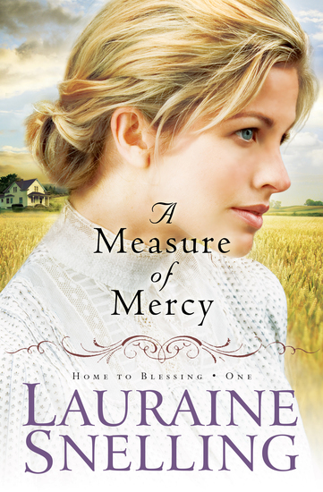 A Measure of Mercy (Home to Blessing Book #1) - cover
