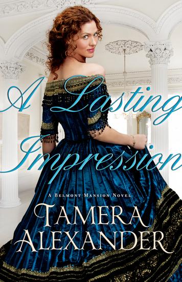 A Lasting Impression (A Belmont Mansion Novel Book #1) - cover