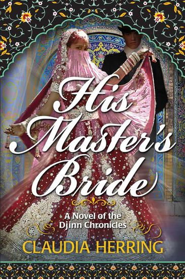 His Master's Bride - A Novel of the Djinn chronicles #1 - cover