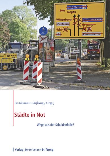 Städte in Not - Wege aus der Schuldenfalle? - cover