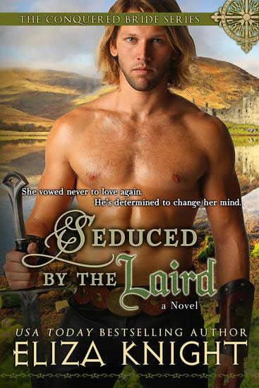 Seduced by the Laird - The Conquered Bride Series #2 - cover
