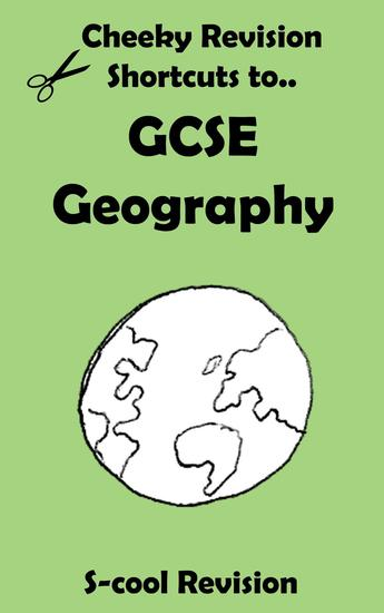 GCSE Geography Revision - Cheeky Revision Shortcuts - cover