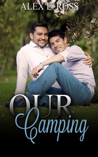 Gay Romance: Our Camping (Gay Romance MM Romance Gay Fiction MM Romance Book 3) - cover