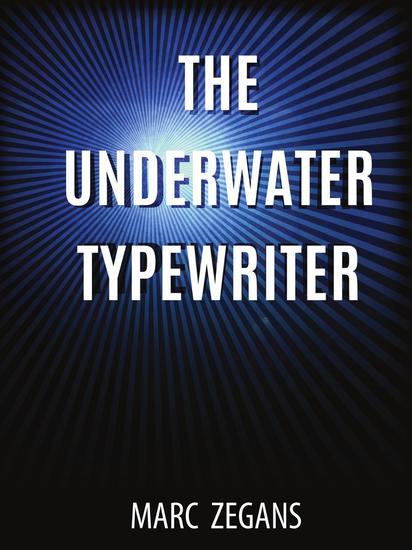 The Underwater Typewriter - cover