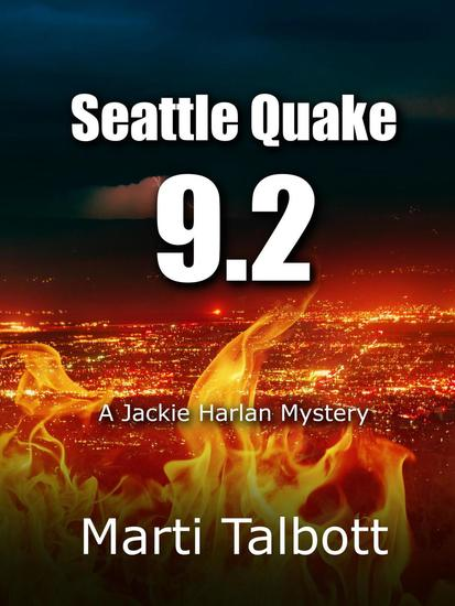 Seattle Quake 92 - A Jackie Harlan Mystery - cover