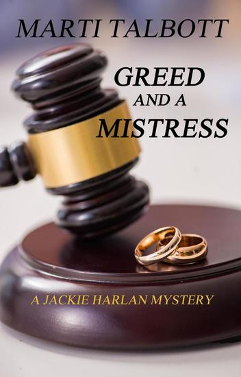 Greed and a Mistress - A Jackie Harlan Mystery #3 - cover