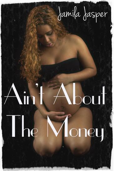 Ain't About The Money - Ain't About The Money #1 - cover