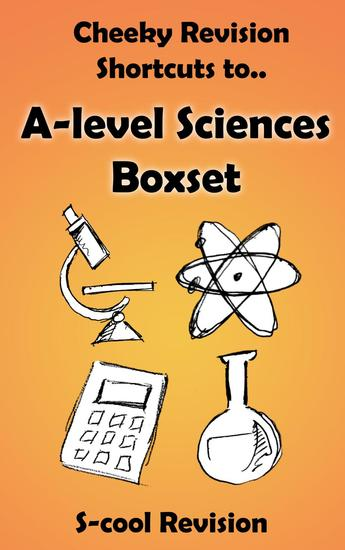 A-level Sciences Revision Boxset - Cheeky Revision Shortcuts - cover