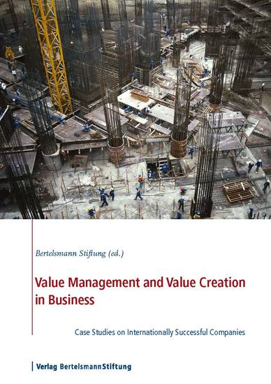 Values Management and Value Creation in Business - Case Studies on Internationally Successful Companies - cover