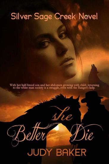 Better She Die - Silver Sage Creek Novels #1 - cover