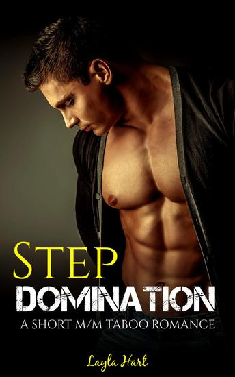 Step Domination: A Short M M Taboo Romance - cover