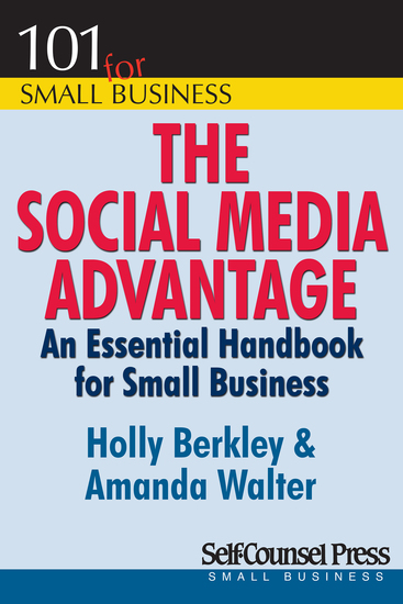 The Social Media Advantage - An Essential Handbook for Small Business - cover
