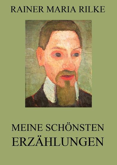 Meine schönsten Erzählungen - Erweiterte Ausgabe - cover