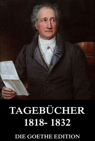 Tagebücher 1818 - 1832 - Erweiterte Ausgabe - cover