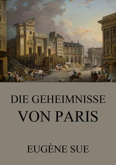 Die Geheimnisse von Paris - Erweiterte Ausgabe - cover
