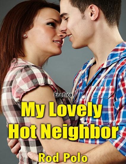 My Lovely Hot Neighbor (Erotica) - cover