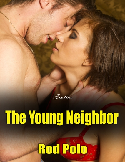 The Young Neighbor (Erotica) - cover