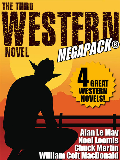 The Third Western Novel MEGAPACK®: 4 Great Western Novels! - cover