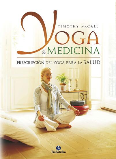 Yoga y medicina - Prescripción del yoga para la salud - cover
