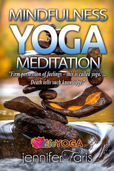 Mindfulness YOGA Meditation - Teaching Yoga Benefits of Yoga Yoga Meditation Mental Health - cover