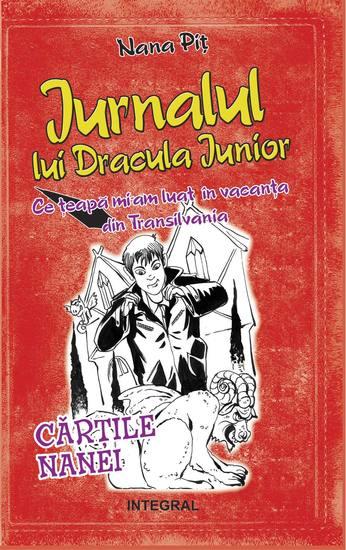 Jurnalul lui Dracula Junior Ce țeapă mi-am luat în vacanța din Transilvania - cover