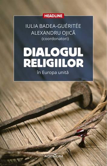 Dialogul religiilor în Europa unită - cover