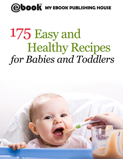 175 Easy and Healthy Recipes for Babies and Toddlers - cover