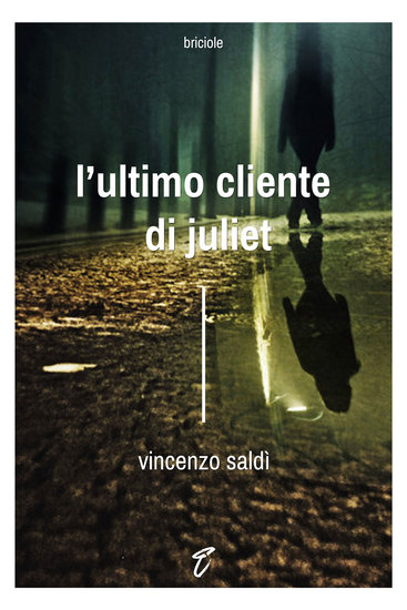 L'ultimo cliente di Juliet - cover