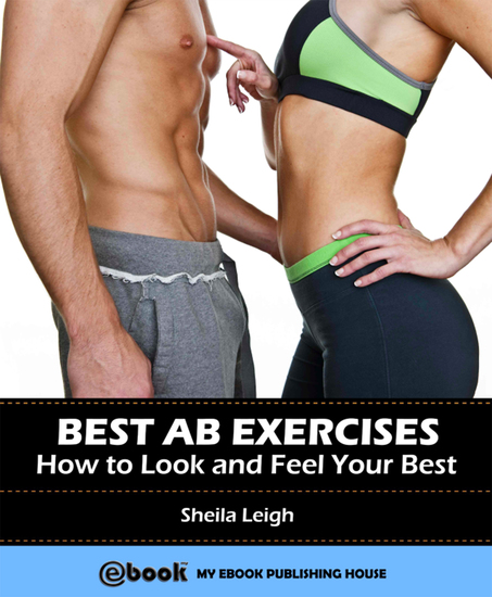 Best Ab Exercises: How to Look and Feel Your Best - cover