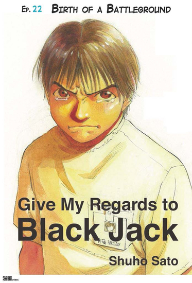 Give My Regards to Black Jack - Ep22 Birth of a Battleground (English version) - cover