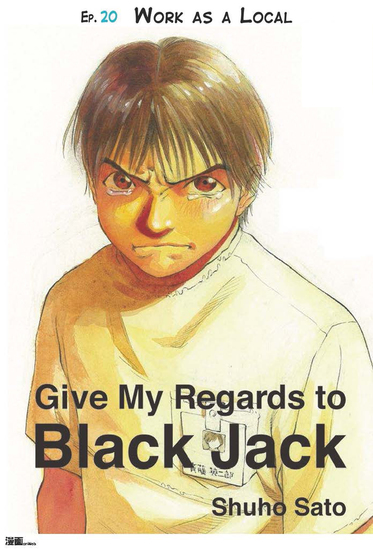 Give My Regards to Black Jack - Ep20 Work As A Local (English version) - cover