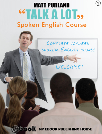 Talk A Lot - Spoken English Course (Book 1) - cover