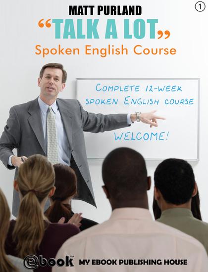 Talk A Lot - Spoken English Course (Book 1) - cover