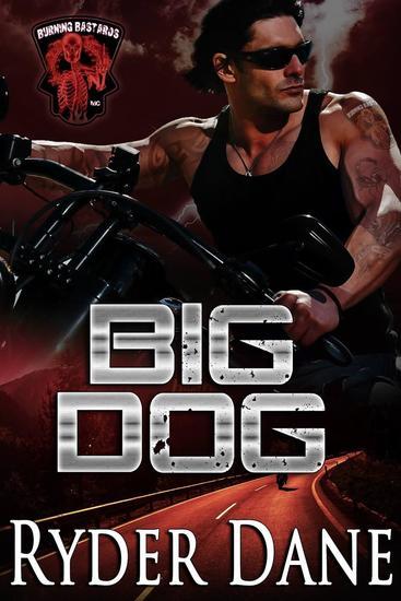 Big Dog (Burning Bastards MC Book 1) - Burning Bastards MC #1 - cover