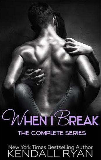 When I Break Boxed Set - When I Break - cover