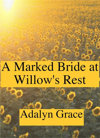 A Marked Bride at Willow's Rest - Mail Order Brides of Willow's Rest #2 - cover