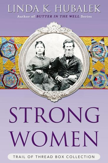Strong Women: The Complete Trail of Thread Series - Trail of Thread - cover