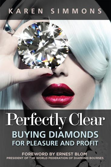 Perfectly Clear: Buying Diamonds for Pleasure and Profit - cover