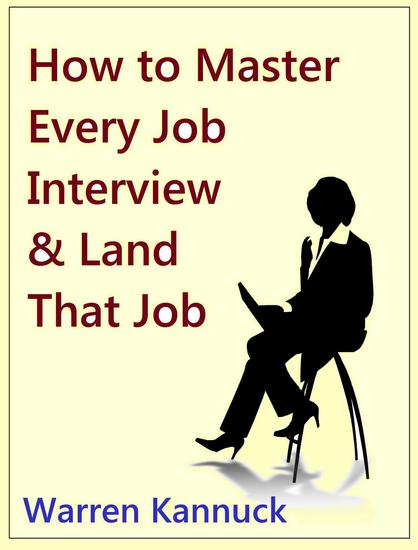 How to Master Every Job Interview & Land that Dream Job - cover