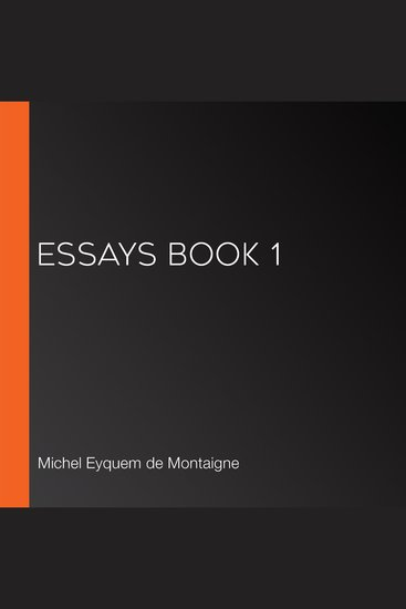 michel de montaigne essays of books