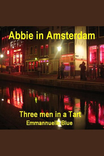 Abbie in Amsterdam - Three Men in a Tart - cover