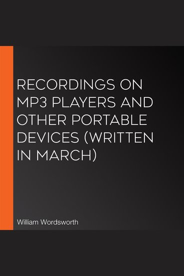 Recordings on MP3 players and other portable devices (Written in March) - cover