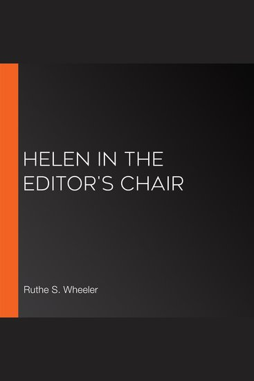 Helen in the Editor's Chair - cover