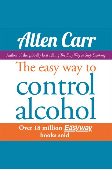 The Easy Way to Control Alcohol - cover