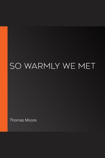 So Warmly We Met - cover