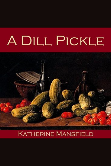 A Dill Pickle - cover
